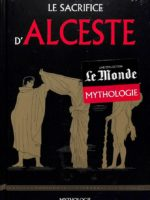 Mythologie #29- Le sacrifice d'Alceste