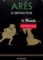Mythologie #30- Arès le destructeur