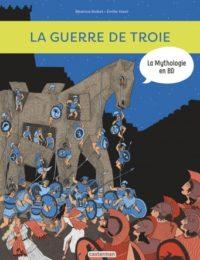 La Mythologie en BD : La guerre de Troie