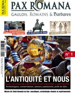 un nouveau magazine: Pax romana, Gaulois, Romains et Barbares