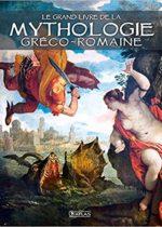 Le grand livre de la mythologie gréco-romaine
