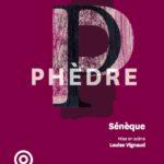 Phèdre de Sénèque jouée par la Comédie-Française