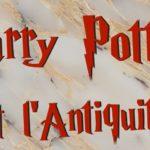 Harry Potter et l'inspiration antique