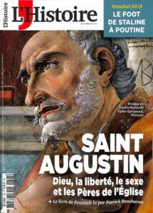 L'histoire #448 - Saint Augustin : Dieu, la liberté, le sexe et les Pères de l'Église
