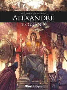 Ils ont fait l'histoire - Alexandre le Grand