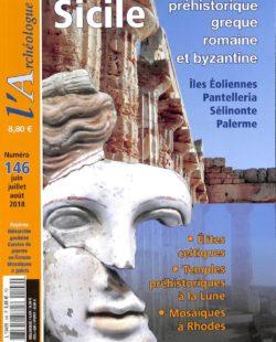L'archéologue #146 - Sicile préhistorique, grecque, romaine et byzantine