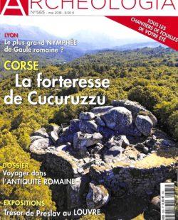 Archéologia #565 - Le voyage dans l'Antiquité romaine / le nymphée de Lyon Fourvière