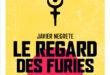 Le regard des furies (nouvelle éd.)