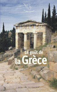 Le goût de la Grèce : anthologie