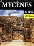 Archéologie #19 - Mycènes