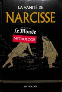 Mythologie #39 - La vanité de Narcisse