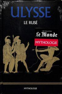 Mythologie #40 - Ulysse le Rusé