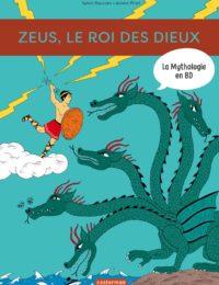 La Mythologie en BD - Zeus, le roi de des dieux