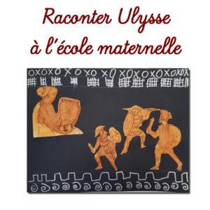 De belles idées pour faire découvrir Ulysse et la mythologie dès la moyenne section