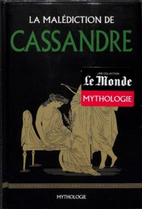 Mythologie #46 - La malédiction de Cassandre