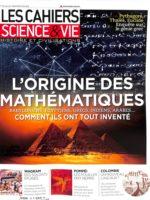 Les Cahiers Science & Vie #179 - L'origine des mathématiques