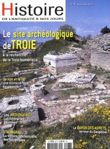 Histoire de l'Antiquité à nos jours #98 - Le site archéologique de Troie : à la recherche de la Troie homérique