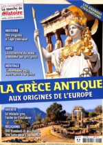 Les dossiers La marche de l'histoire HS6 - La Grèce antique : aux origines de l'Europe