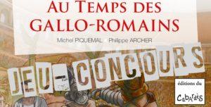 Résultats : Jeu-Concours Au-temps des Gallo-Romains de Michel Piquemal (éditions du Cabardès)