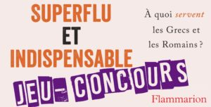 Résultats : Jeu-concours «Superflu et indispensable»