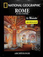 Archéologie #39 - Rome Au Bas-Empire
