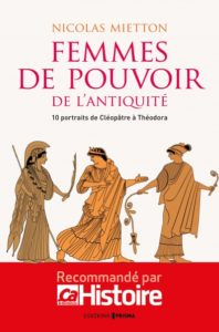Femmes de pouvoir de l'Antiquité : 10 portraits de Cléopâtre à Théodora