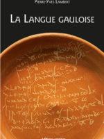 La langue gauloise (rééd.)