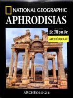 Le Monde Archéologie #43 - Aphrodisias