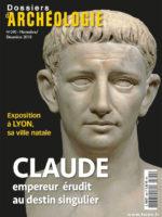 Dossiers d'Archéologie #390 - Claude, empereur érudit au destin singulier