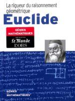 Génies des Mathématiques #22 - Euclide : La Rigueur du Raisonnement Géométrique