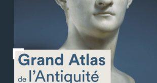 Grand Atlas de l'Antiquité romaine (nouvelle éd.)