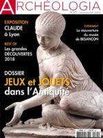 Archéologia #571 - Jeux et jouets dans l'Antiquité