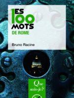 Les 100 mots de Rome