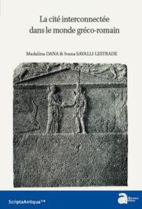La cité interconnectée dans le monde gréco-romain