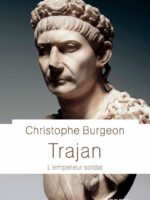 Trajan - L'empereur soldat