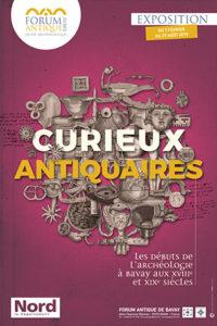 (Bavay) Curieux antiquaires, les débuts de l'archéologie à Bavay aux XVIIIe et XIXe siècle @ Forum Antique de Bavay