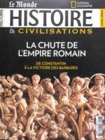 Histoire & Civilisations HS6 - La chute de l'Empire romain