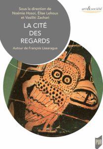 La cité des regards - Autour de François Lissarrague