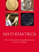 Mathematikos - Vies et découvertes des mathématiciens en Grèce et à Rome