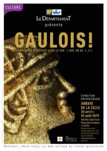 Gaulois ! Huit siècles d'histoire dans le Var