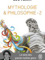 Mythologie & philosophie #2 - Le sens des grands mythes grecs