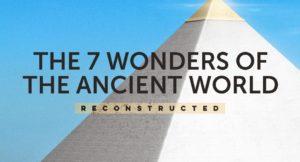 A quoi ressembleraient les 7 merveilles du monde dans les paysages d'aujourd'hui ?