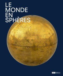 Le Monde en Sphères @ BNF, Paris