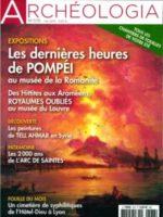 Archéologia #576 - Les dernières heures de Pompéi au musée de la Romanité