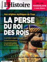 L'histoire #460 - L'Empire perse au temps du Roi des rois : aux origines mythiques de l'Iran