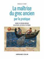 La maîtrise du grec ancien par la pratique