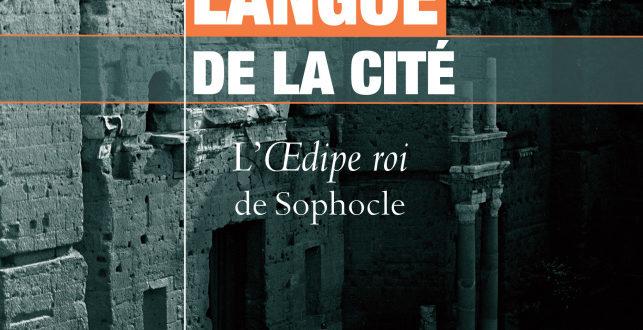 Langue du tyran, langue de la cité – L'Œdipe roi de Sophocle