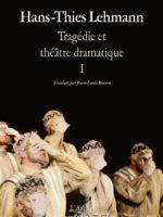 Tragédie et théâtre dramatique I