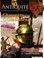 Antiquité HS3 - Chasseurs et gladiateurs : l'épopée des héros de l'arène [mis à jour]
