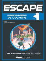 Escape - Prisonnière de l'Olympe : une aventure de Silène, fille de Zeus